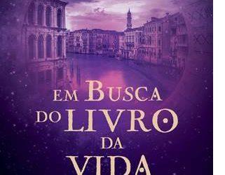 THE BOOK OF LIFE:  Portuguese edition, EM BUSCA DO LIVRO DA VIDA