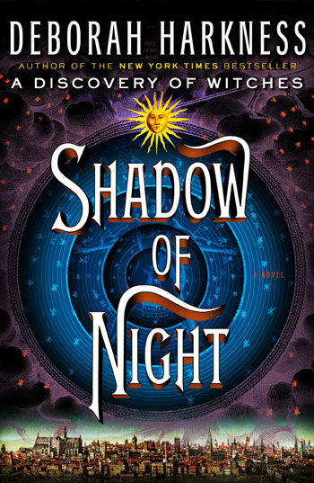 The Shadow of Night by Deborah Harkness